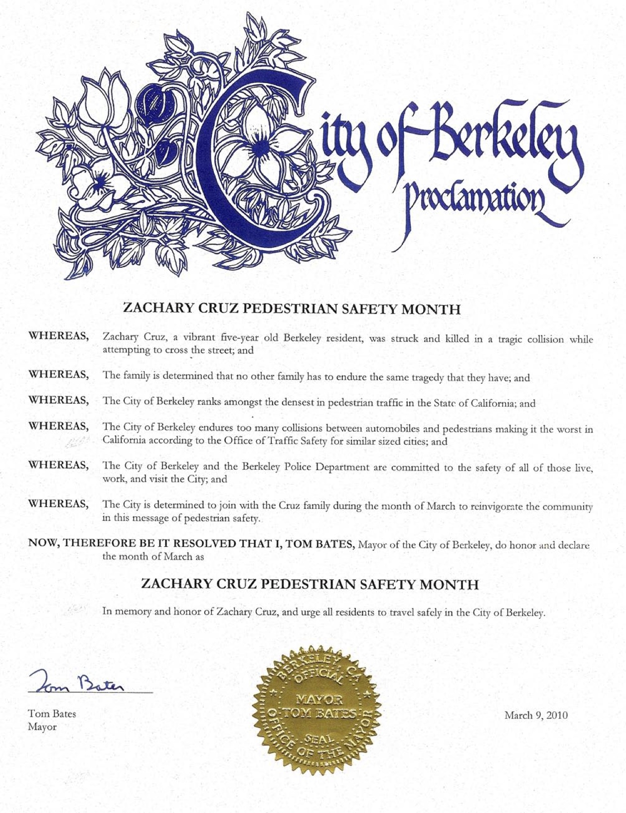 The official proclamation issued by the City of Berkeley in 2010 naming March Zachary Cruz Pedestrian Safety Month in the City.