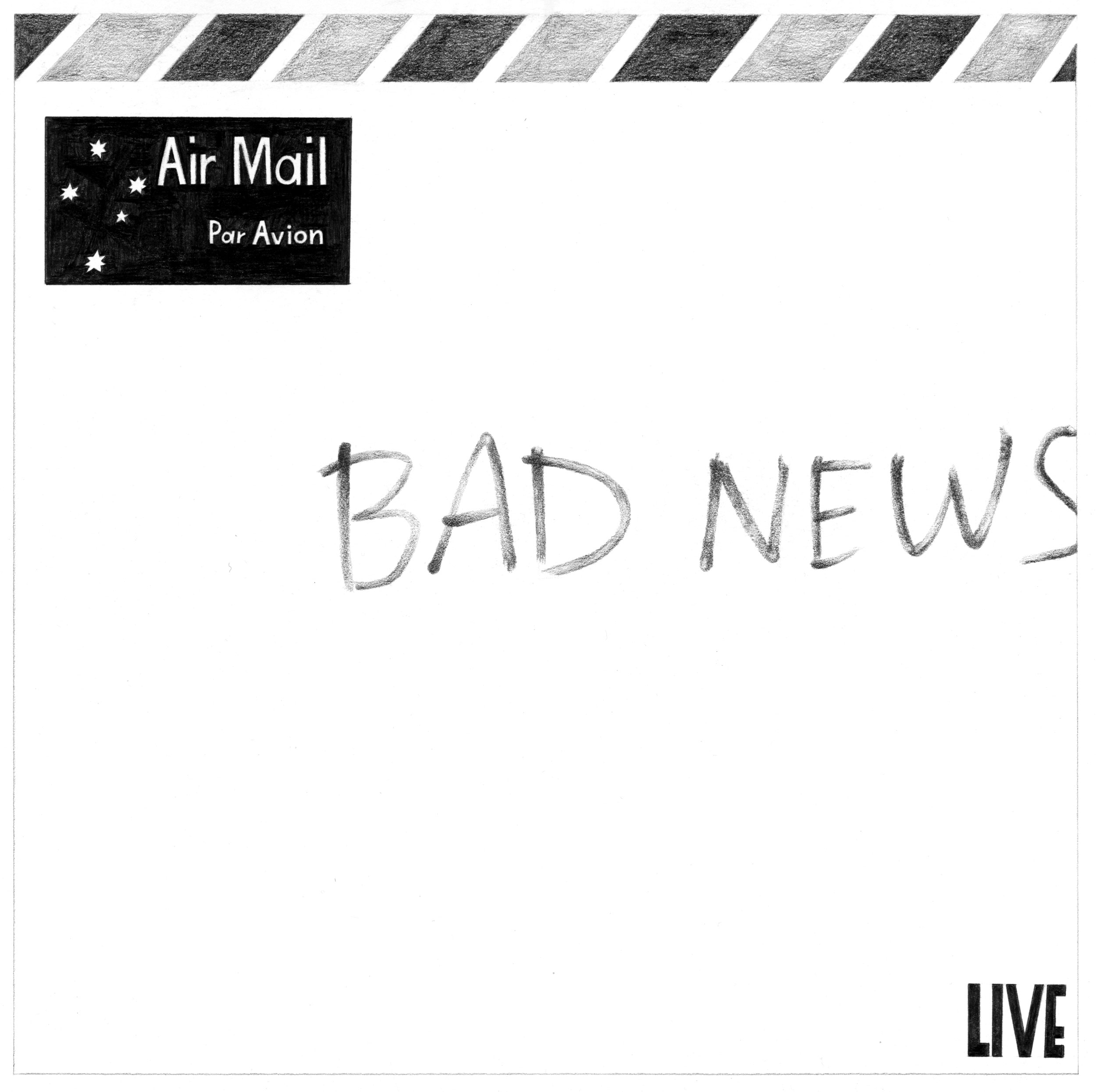 Bad News - LIVE    LP series Lead on paper