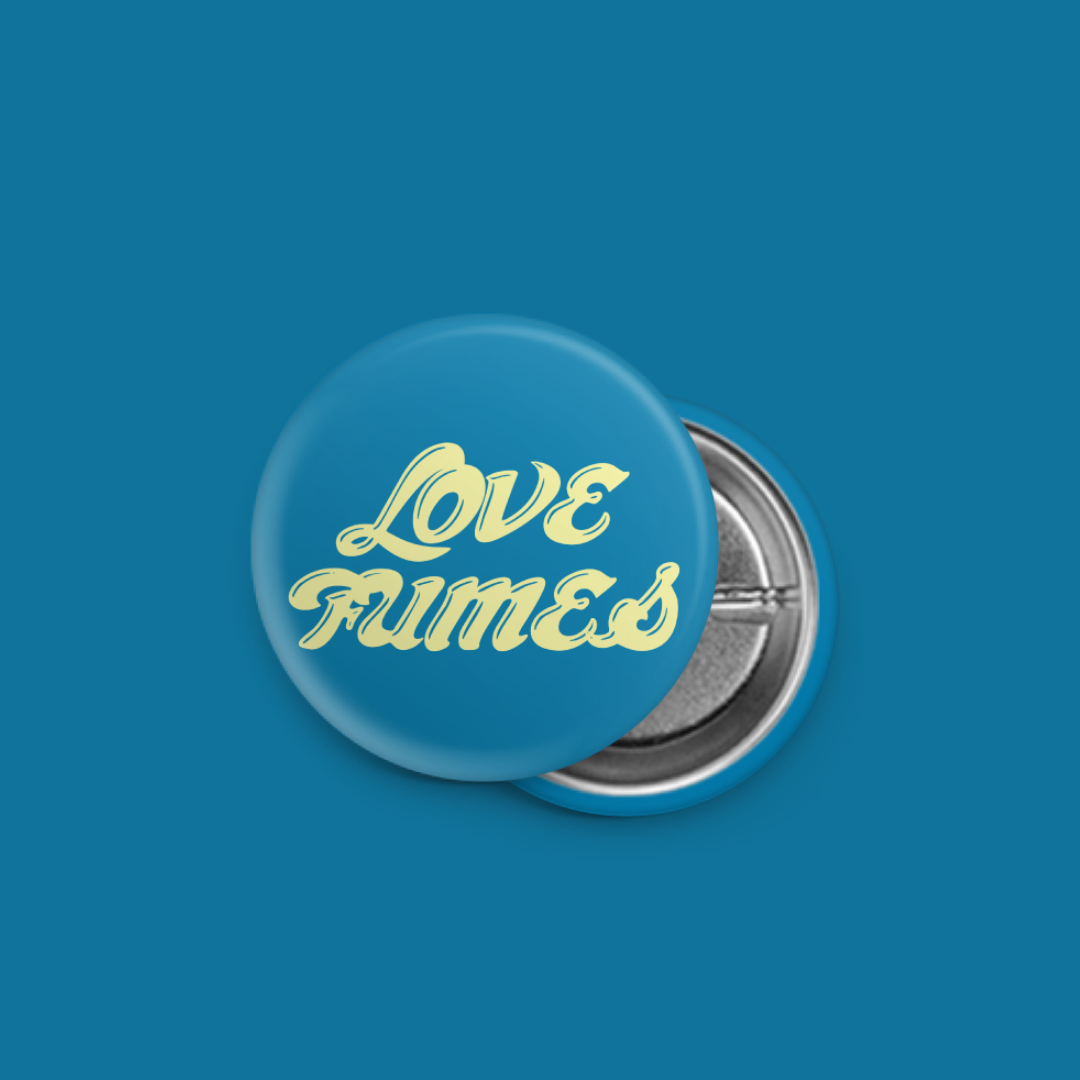 """Love Fumes 1.5"""" Button Pack"""