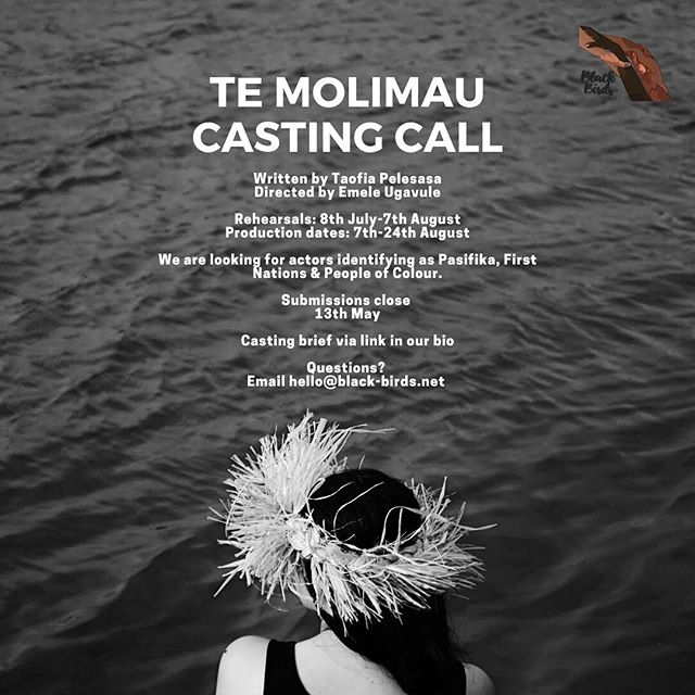 We're casting for our next show ~ TE MOLIMAU @twentyfive_a 🌊🐚🌏 About the show: Vitolina, a young woman is the only person who remains on the sinking Pacific nation of Tokelau in its final moments above the ocean. It's both a blessing and a burden. The others have all made the journey of resettlement to Australia & she remains to witness her Motherland take its final breath, pondering the uncertainty of her future and everything that once made her people who they were.  She must dance a final Fatele for her home and farewell what once was.  Set between Tokelau & Western Sydney and against the changing Pacific landscape Te Molimau is a conversation about 'Home', about what makes us who we are and how to navigate new Oceans when the Vaka which carried us for generations can do so no longer.  We're looking for 6 actors ~ Pasifika, First Nations & PoC. This is a paid (box office split) gig. Rehearsals in July/August & performances in August.  For the full casting brief please click on the link in our bio. Any questions 👉🏾 please email hello@black-birds.net  Written by @thepelesasadream  Directed by @emeleugavule Assistant Directed by @eeshash  Choreographed by @selavai  Lighting Design by Amber Silk Produced by @bl.ckb.rds