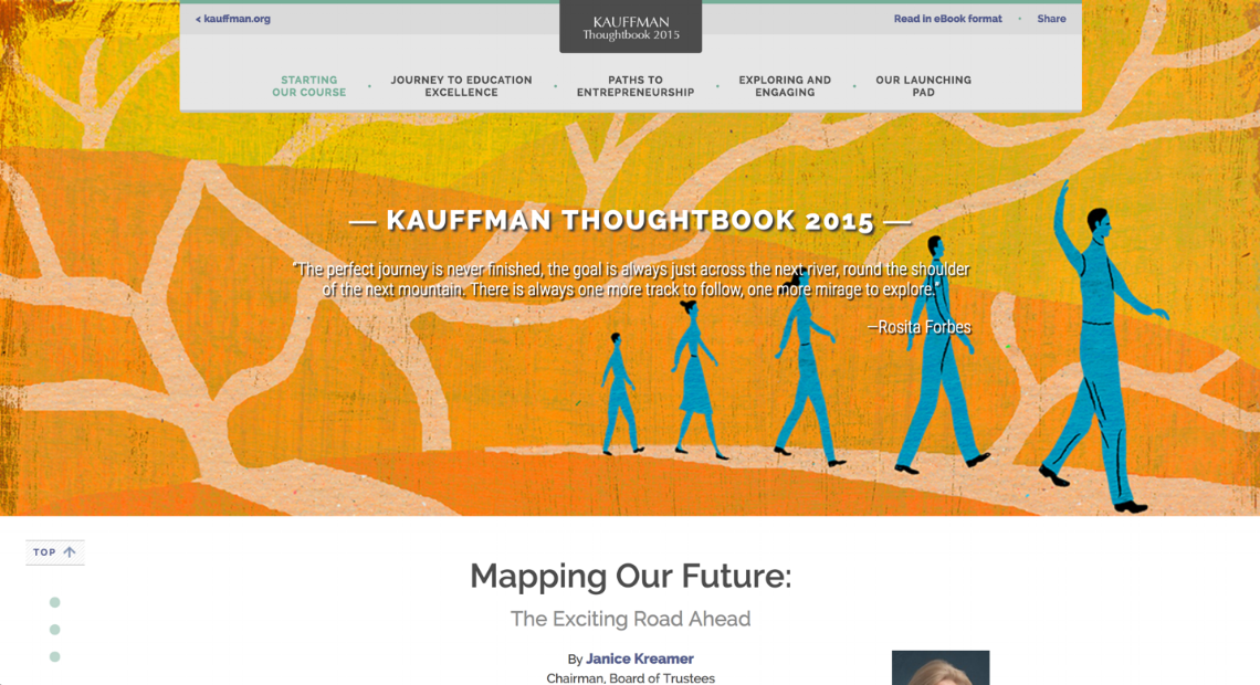 Kauffman Thoughtbook - Alongside a visual designer, I worked on translating the Kauffman Foundation's featured publication, the Kauffman Thoughtbook, into an immersive, long-form online reading experience.