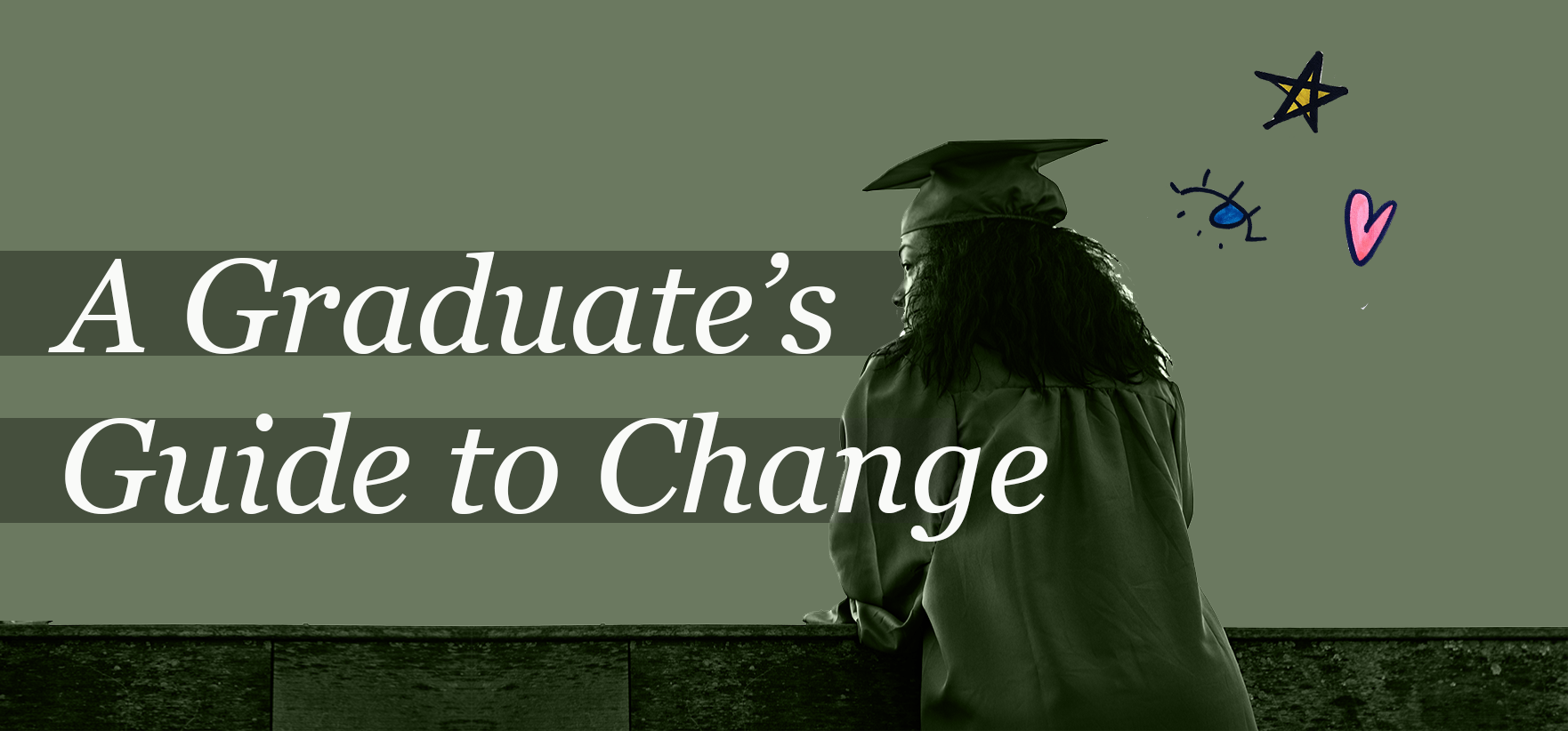 A Graduate's Guide to Change.png