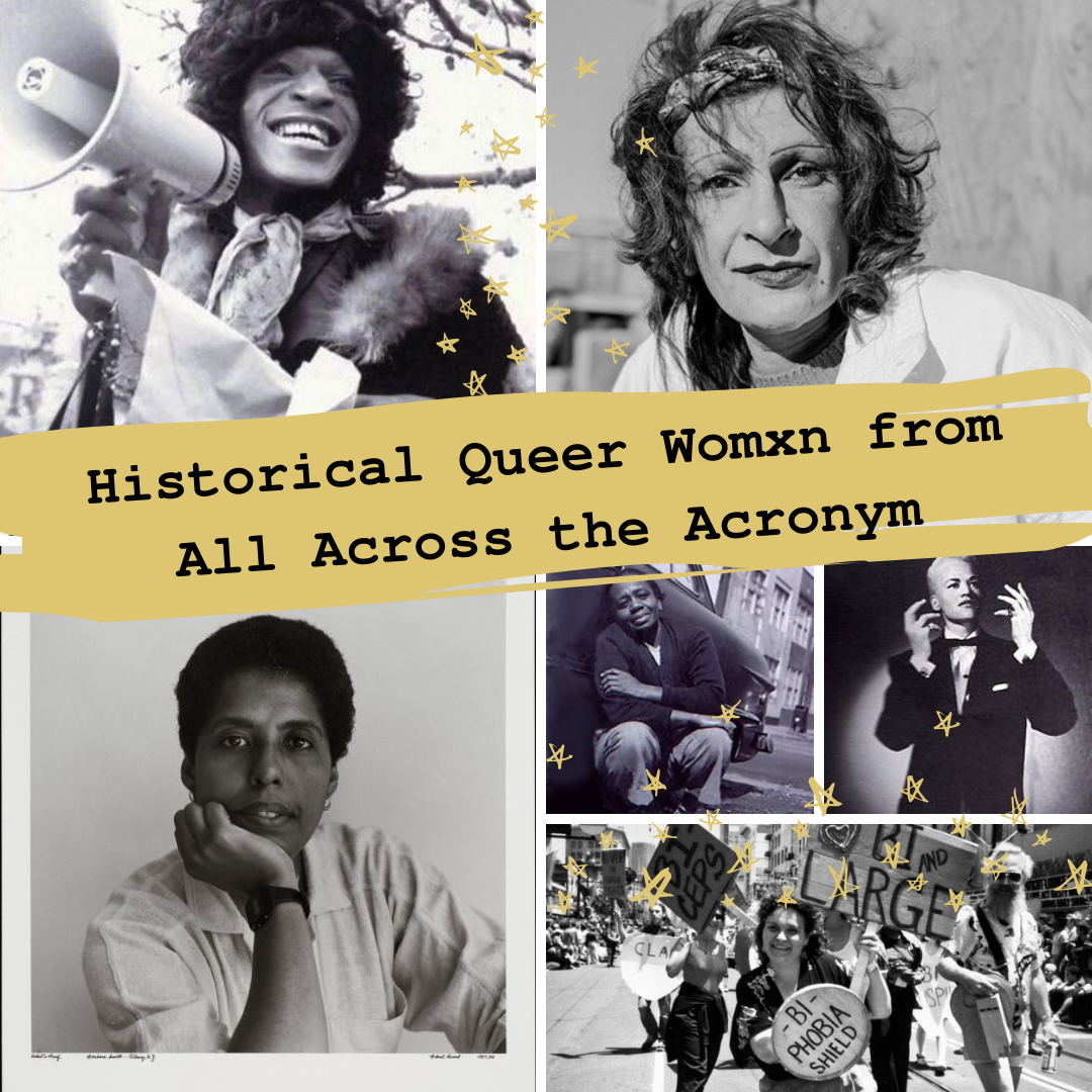Historical Queer Womxn from All Across the Acronym.png