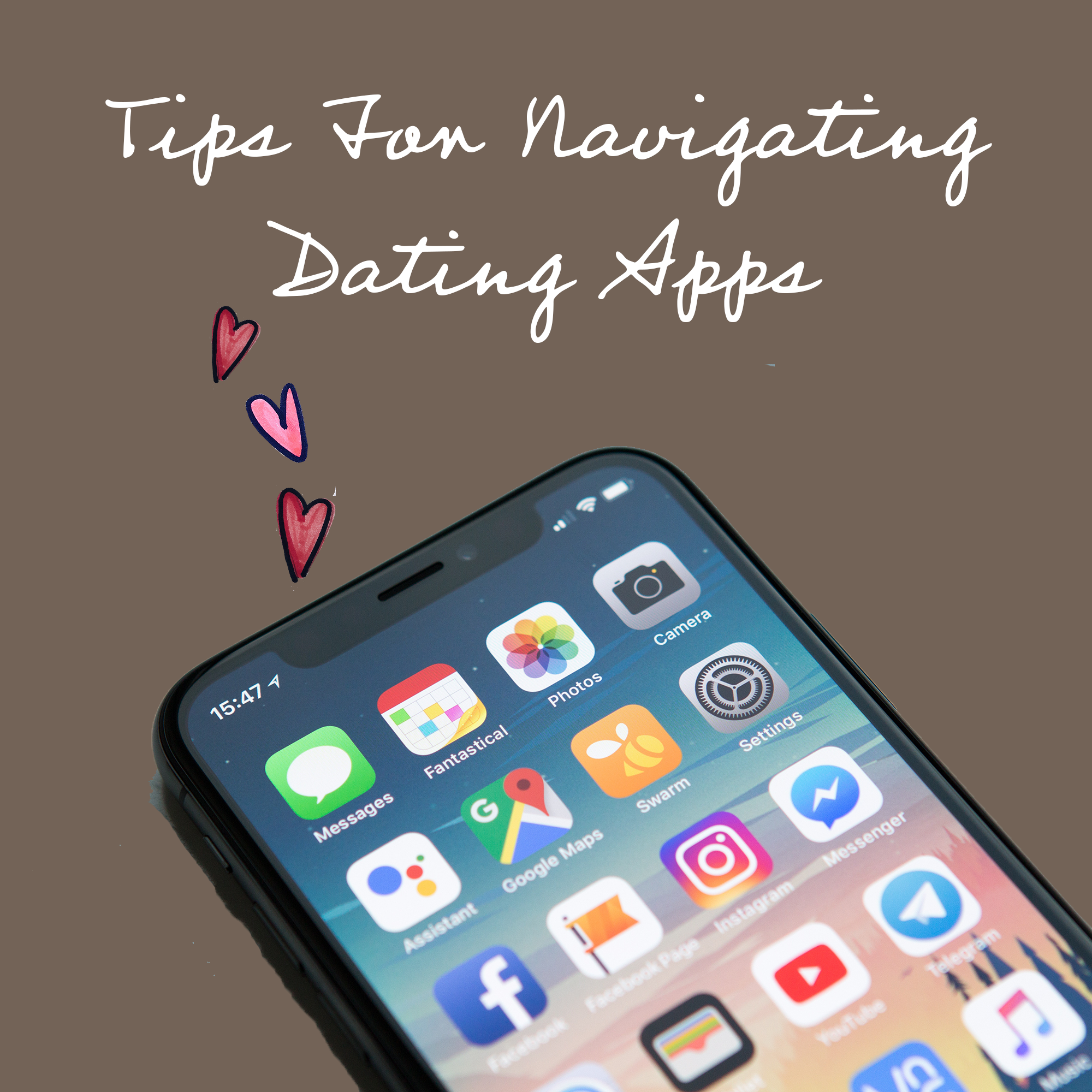7 Tips For Navigating Dating Apps in a Safe and Empowering Way.png