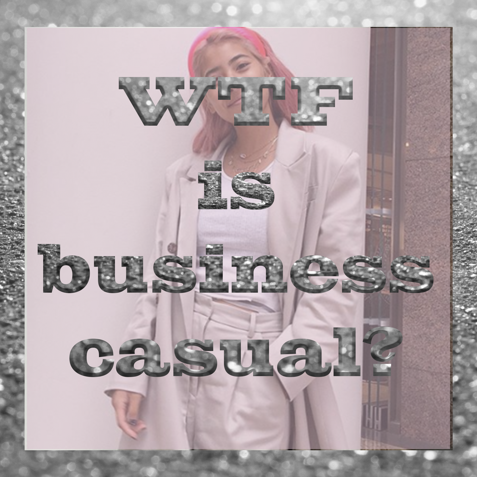 whatthefuckisbusinesscasual.png