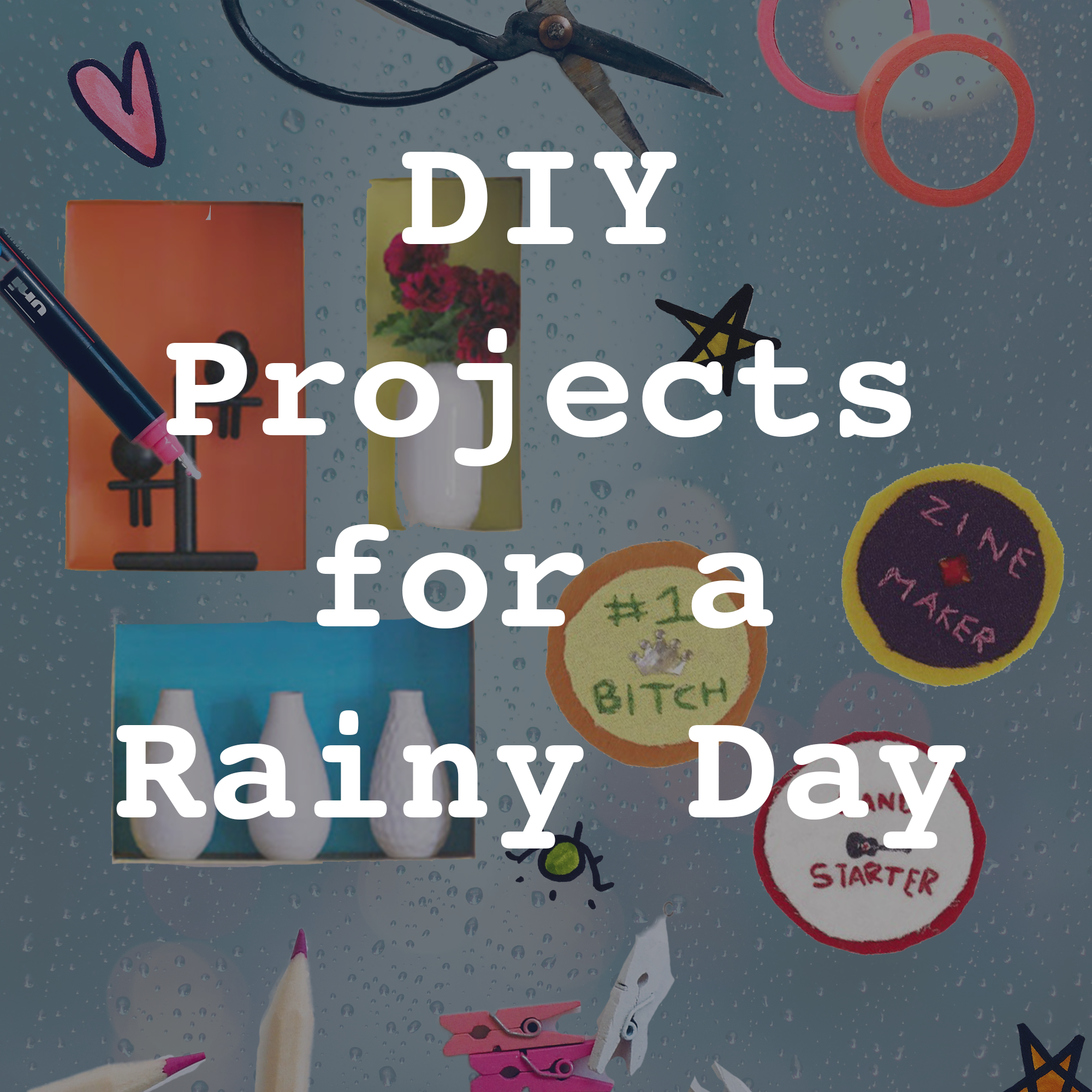 DIY-projects-for-a-rainy-day.png