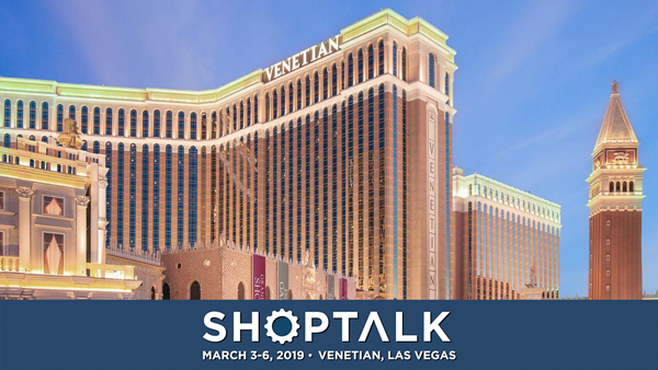 Shoptalk 2019 will feature updates from Gap, Walmart, Nordstrom, Guess, Hudson Bay and many more.
