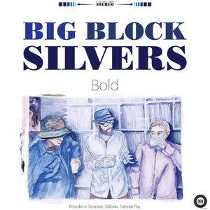 Bold - Big Block Silvers