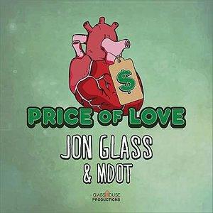 Price of Love - Jon Glass & M. Dot