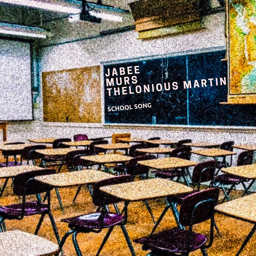 School Song - Jabee & Thelonious Martin feat. Murs
