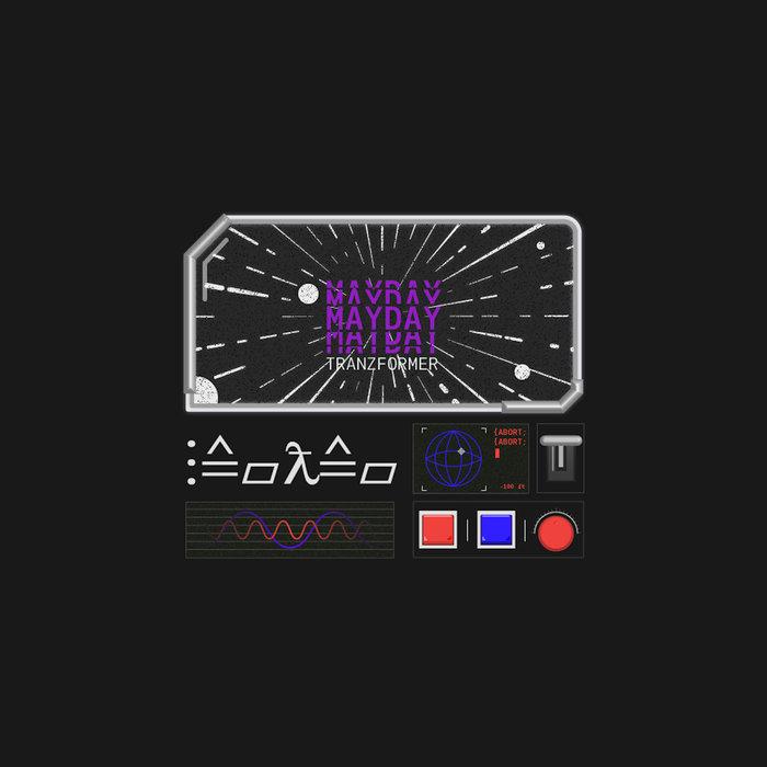 Mayday EP - Tranzformer