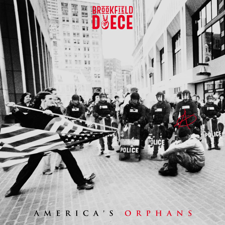 America's Orphans - Brookfield Deuce