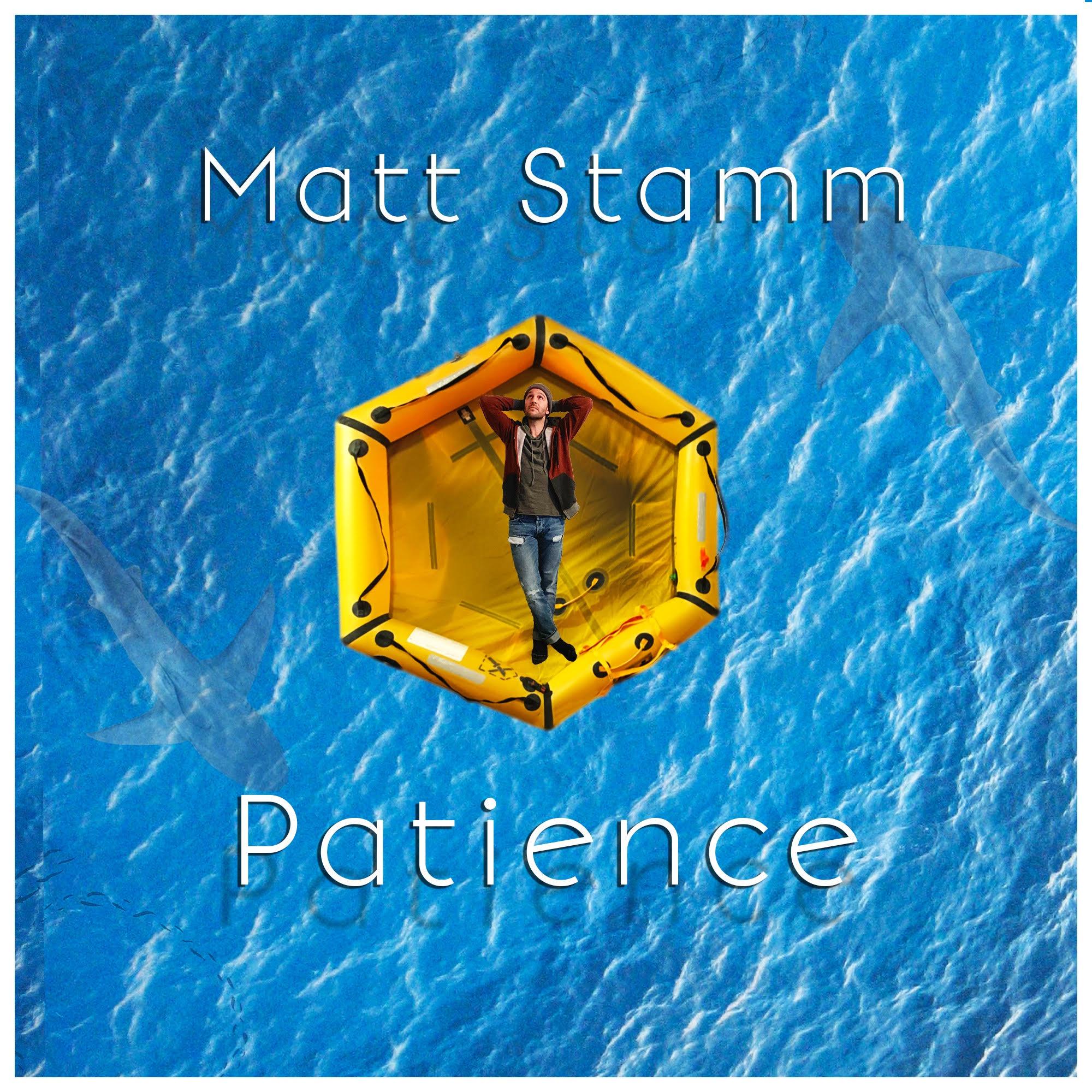 Patience - Matt Stamm