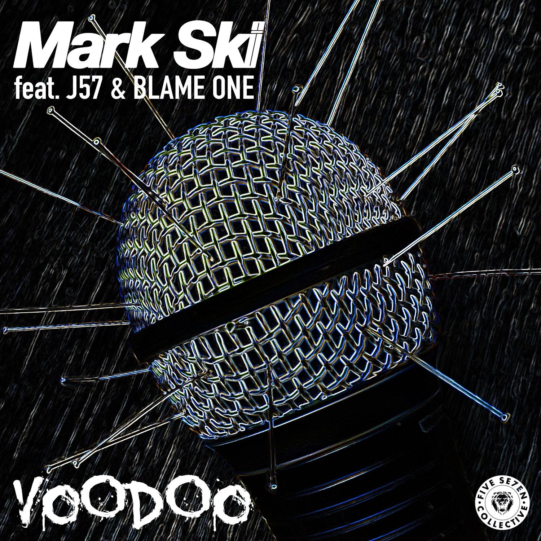 Voodoo - Mark Ski feat. J57 & Blame One