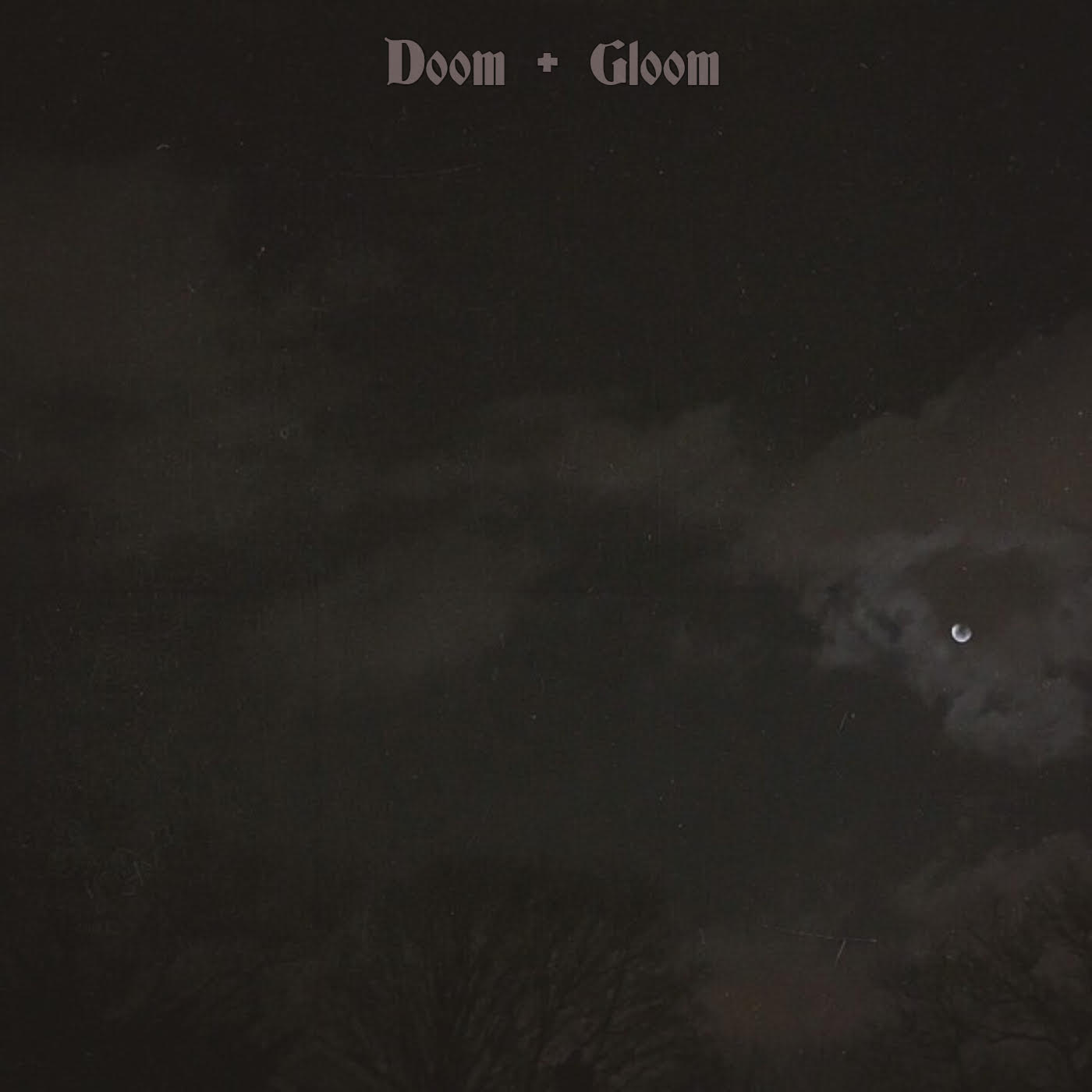 Fade to Black - Doom & Gloom