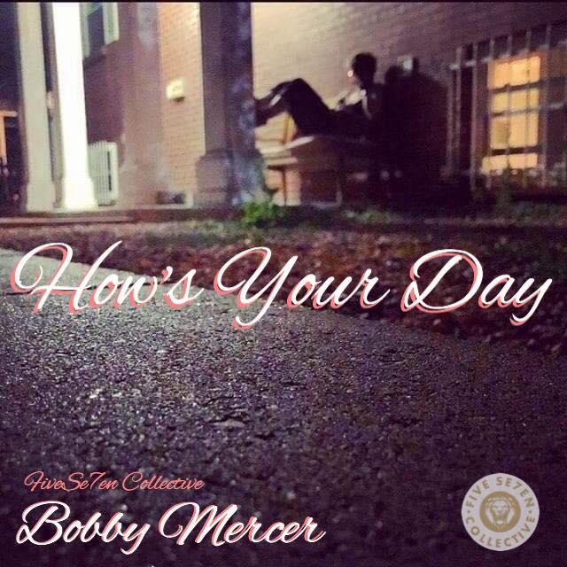 How's Your Day - Bobby Mercer