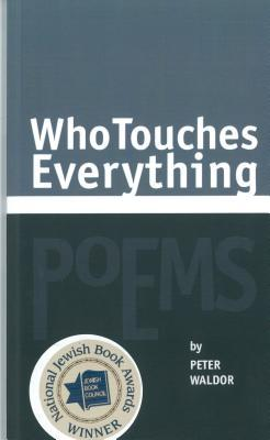 Who Touches Everything - Peter Waldor.jpg