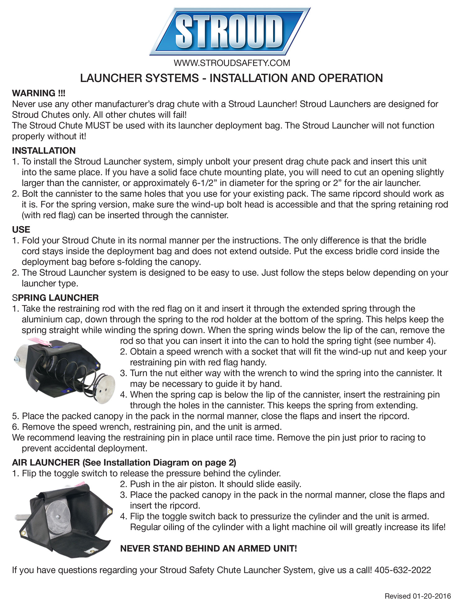 Stroud Chute Launcher Installation Instruction   Use  this chart  for installation and operation of spring and air launchers.