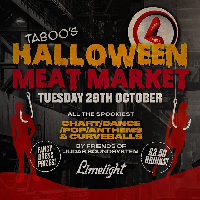 Back this Tuesday and it's HALLOWEEN! Join @judasdjs, @theonlysassie, @msnancyscreww & @mistressonyabecks for a terrifying all nighter. £2.50 drinks and fancy dress prizes! #Taboo #Tuesdays #Limelight