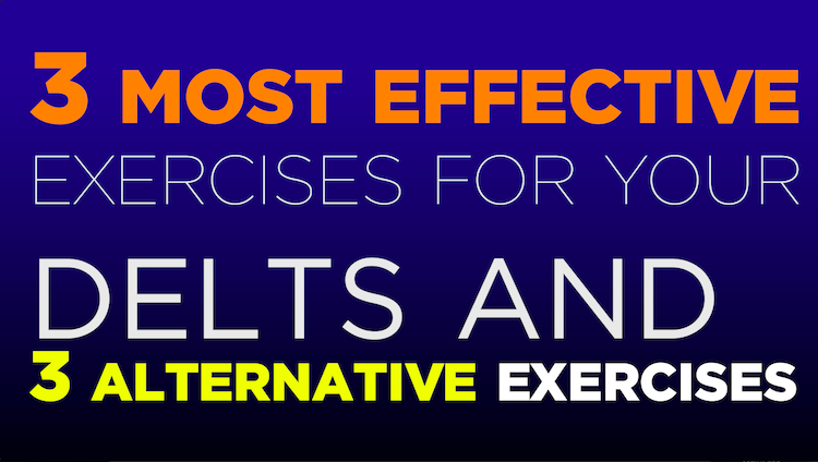 3 Most Effective Exercises For Delts
