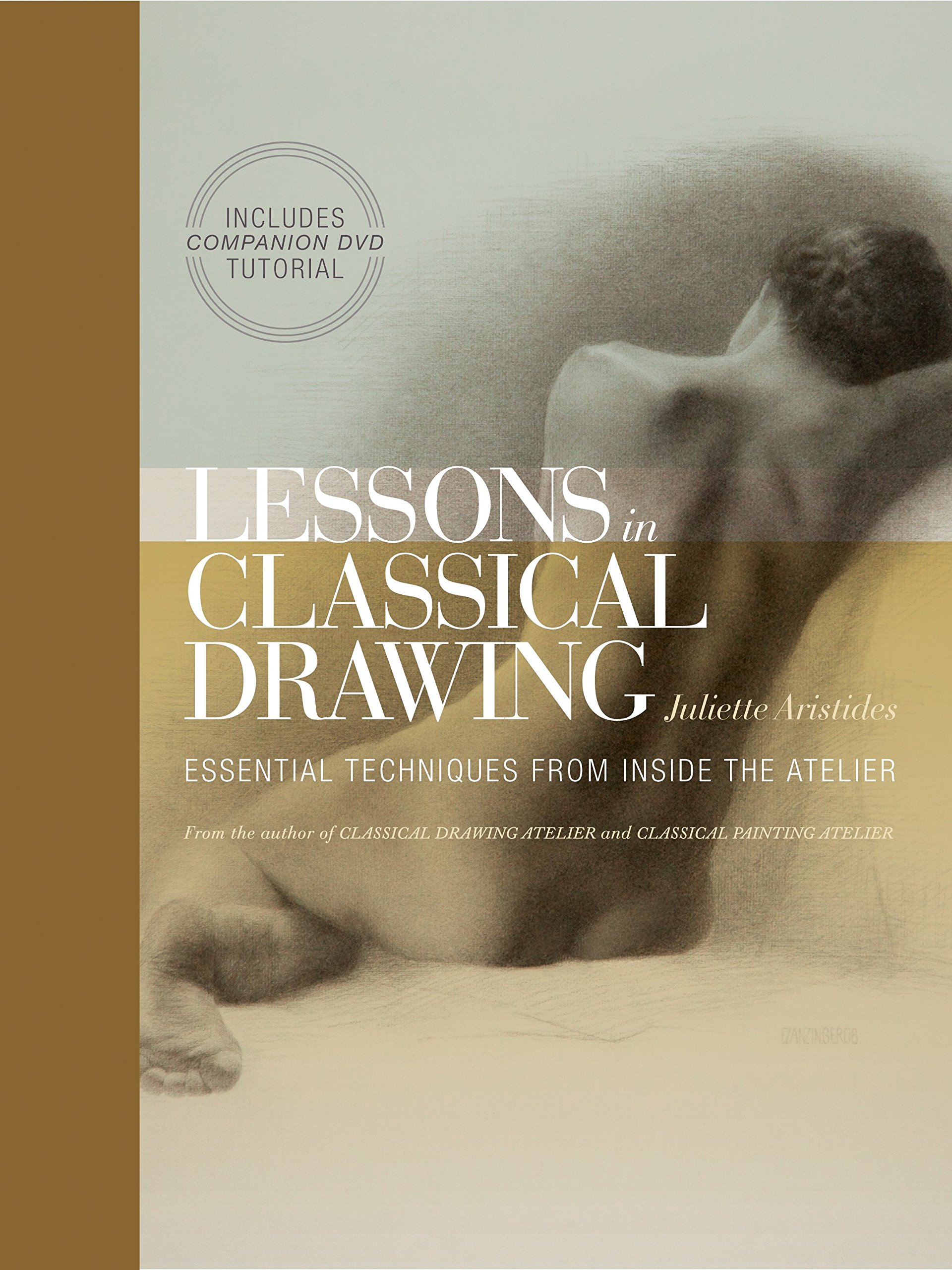 Lessons In Classical Drawing by Juliette Aristides - ★★★★★ An excellent book full of helpful tutorials and engaging stories. Aristides is as good of a writer as she is a painter- and her paintings are stellar.