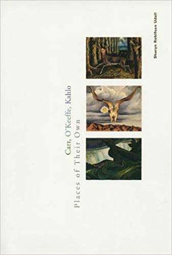 Carr, O'Keeffe, Kahlo: Places of Their Ownby Shsryn Rohlfsen Udall - ★★☆☆☆ This book reads like an academic dissertation. Really interesting comparisons written in the driest voice. Proceed with caution.