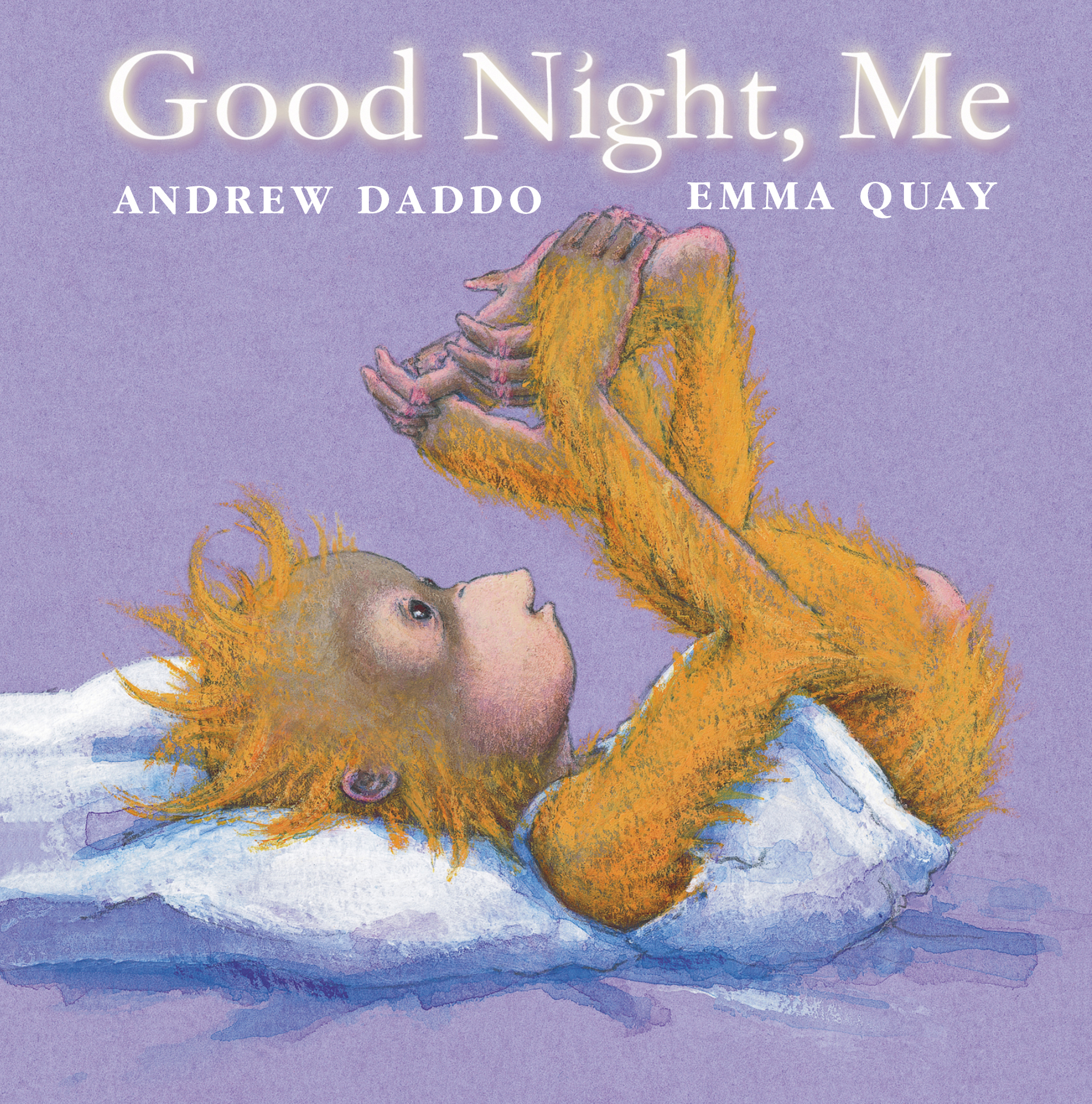 GOOD NIGHT, ME by Andrew Daddo and Emma Quay (Lothian Children's Books, Australia | Bloomsbury Children's Books USA) - www.emmaquay.com