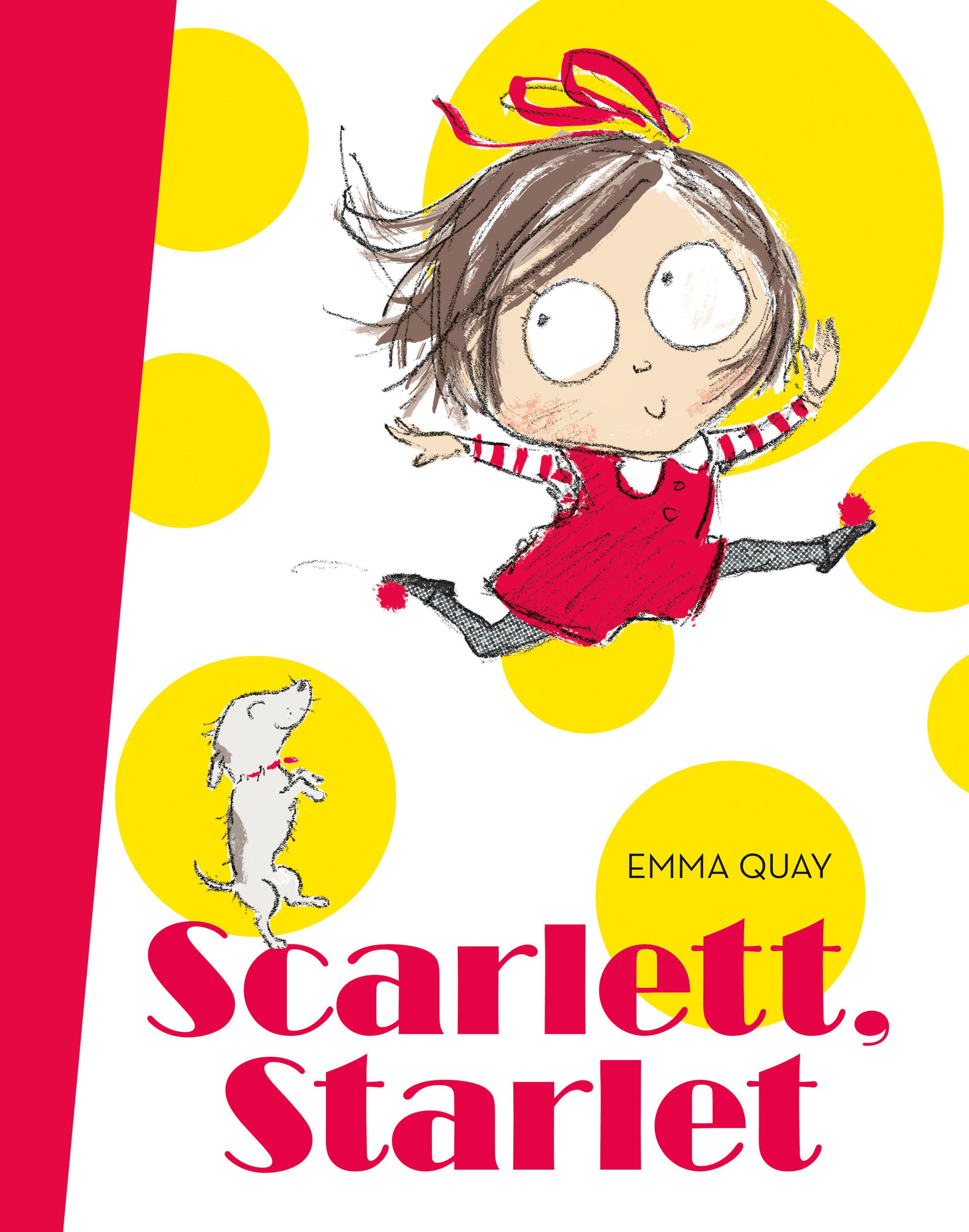 SCARLETT, STARLET by Emma Quay (ABC Books) http://www.emmaquay.com