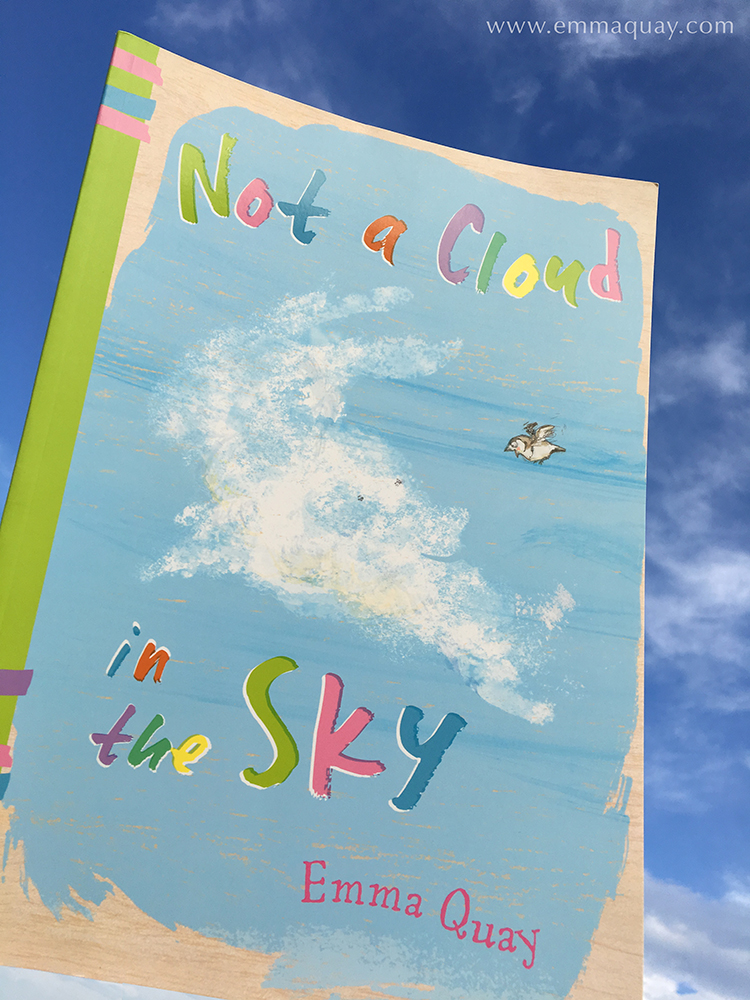 NOT A CLOUD IN THE SKY by Emma Quay (ABC Books) •http://www.emmaquay.com