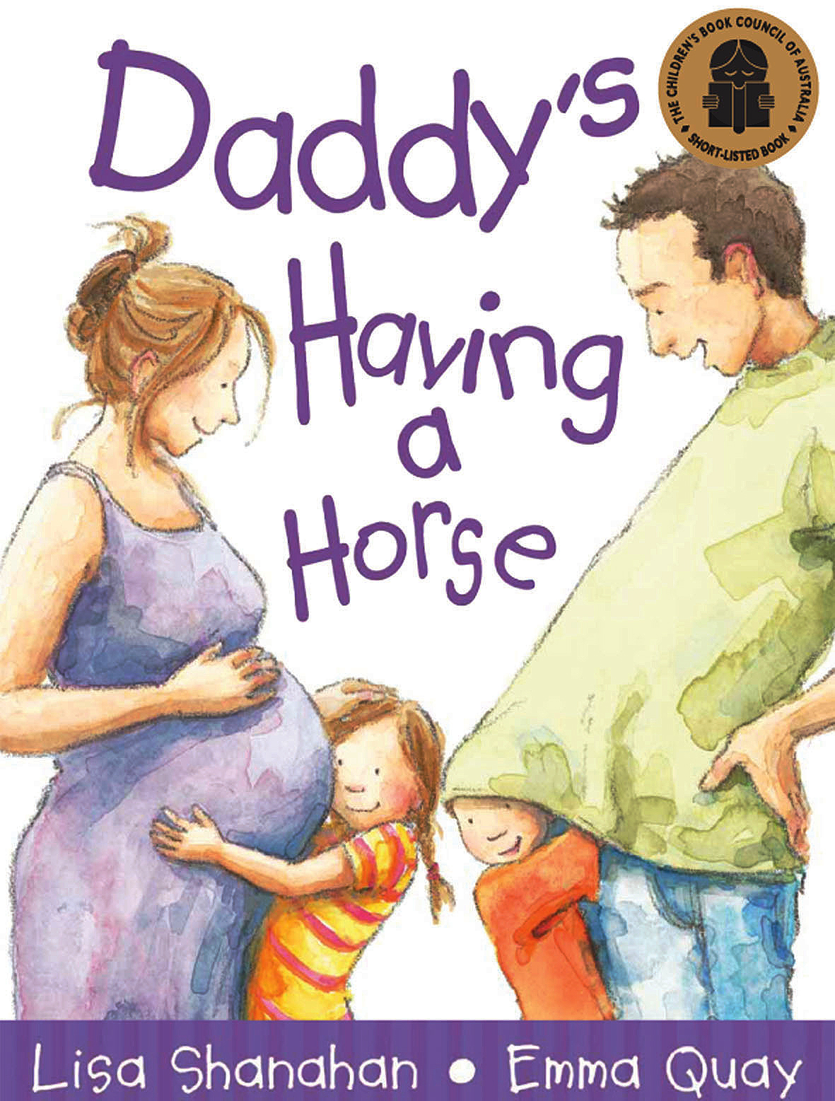 Cover of DADDY'S HAVING A HORSE by Lisa Shanahan and Emma Quay
