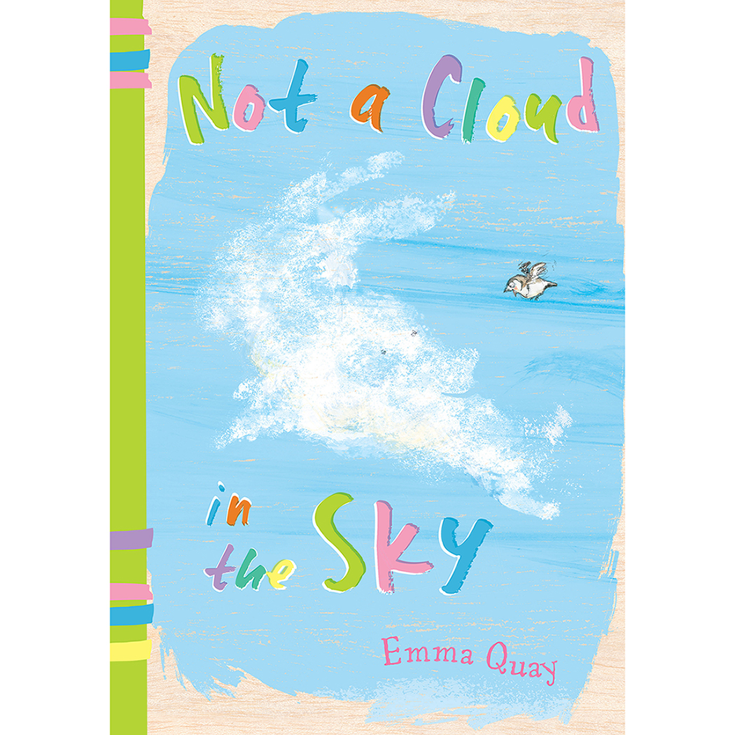 NOT A CLOUD IN THE SKY by Emma Quay (ABC Books)