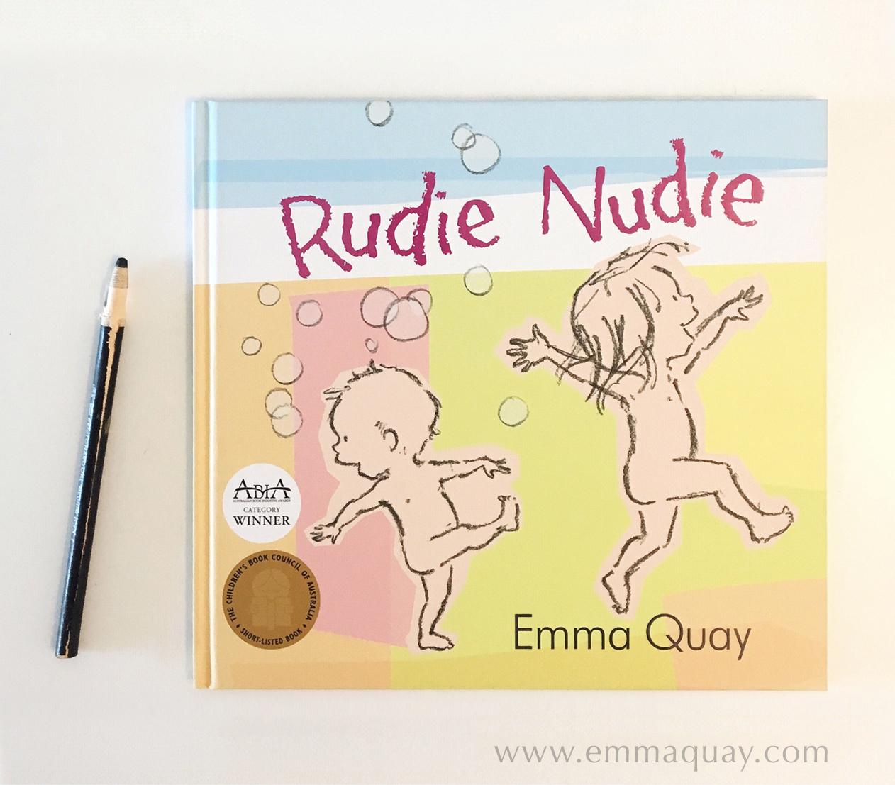 Getting published - RUDIE NUDIE by Emma Quay (ABC Books) www.emmaquay.com