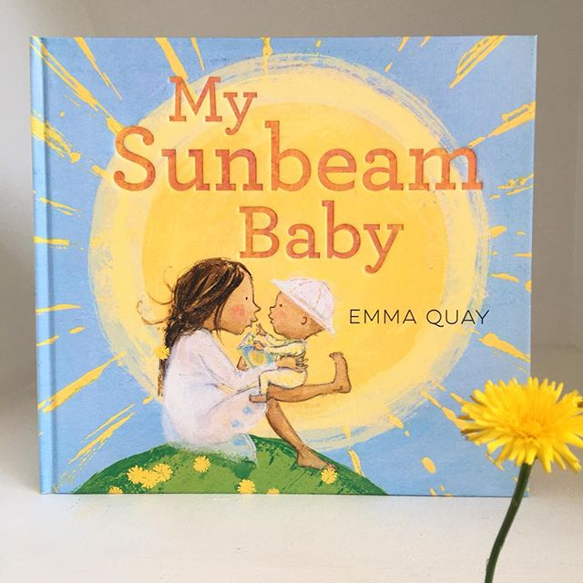My latest picture book,   My Sunbeam Baby