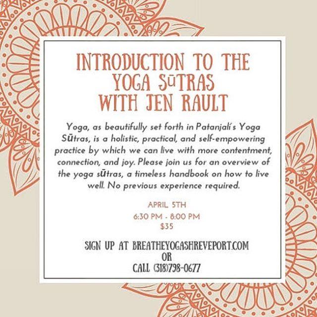 Reposted from Breathe Yoga's beautiful website. Sign up at www.breatheyogashreveport.com Shreveport! Come out and see me April 5, 6:30-8p! #yogasutrasofpatanjali #nairantarya #balancedliving #everythingisyoga