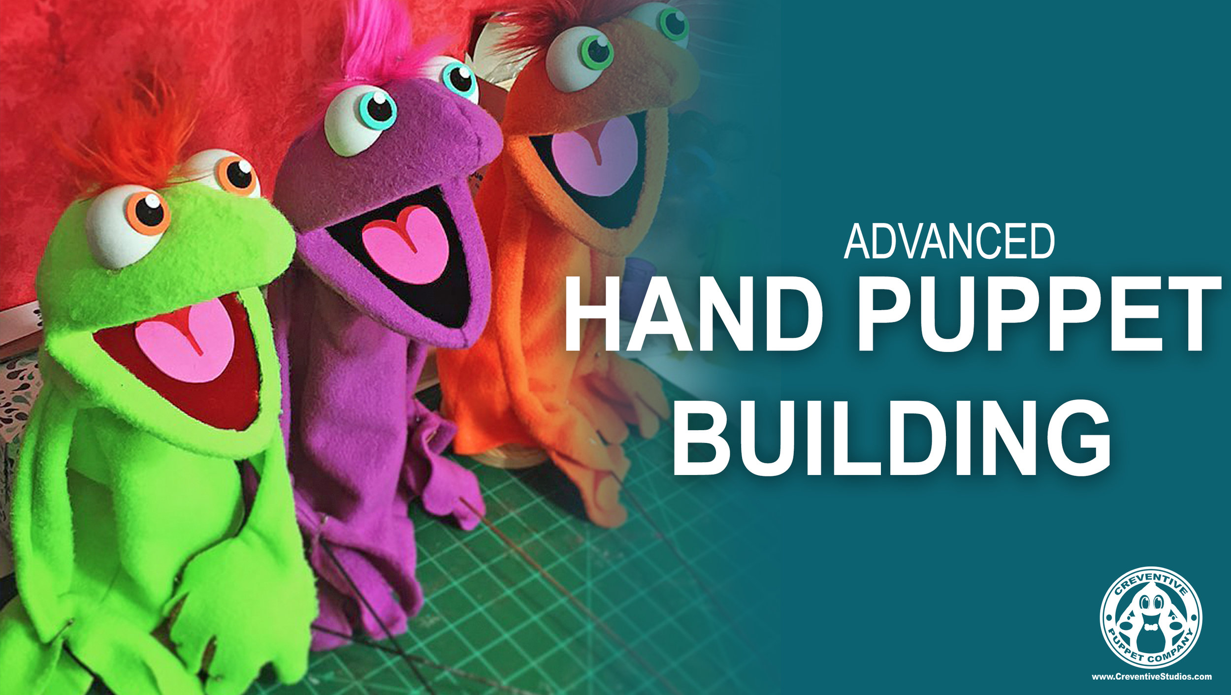 """Advanced Hand Puppet Construction  Level: Advanced  Age: 9th grade-Adult (sewing knowledge required)  Duration: 8 hours, spread out over several sessions  Description: Participants will learn valuable skills needed to build their very own puppets. They will design and build a full """"muppet-style"""" puppet and will receive instruction on gluing, adding features, building a mouth plate and the basics of manipulation."""