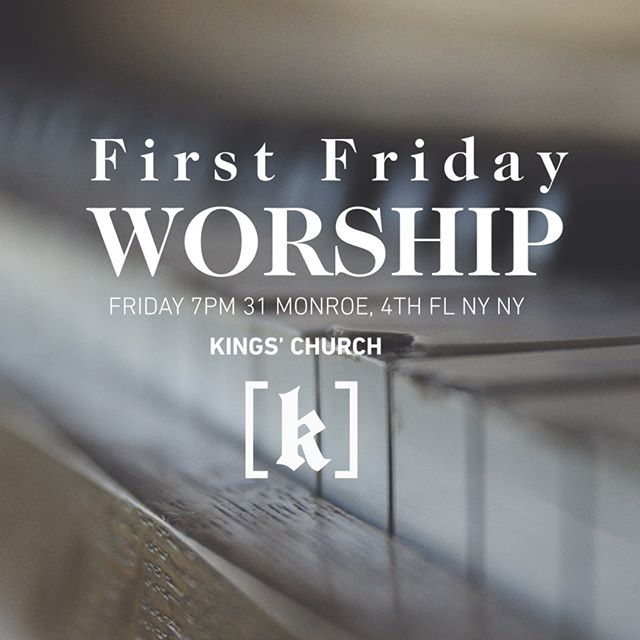 "It's the first Friday of the month. Who are you giving it to? We're having a worship night this Friday 7-9pm. Come, bring your Bible, and sit, sing or just wait on the Lord.  Isaiah 40:31-1 ""But they that wait upon the Lord shall renew their strength; they shall mount up with wings as eagles; they shall run, and not be weary; and they shall walk, and not faint."" Kings' Church  31 Monroe  4th Floor NY, NY 10002  #kingschurchnyc #jesusinthecity #crushcrush #itwillbeloud"
