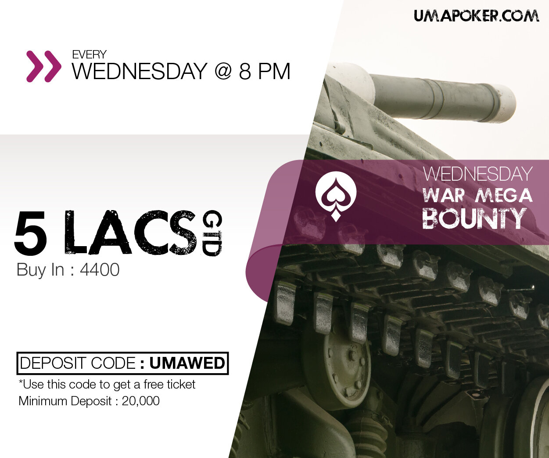 UMA Poker Wednesday War Mega Bounty