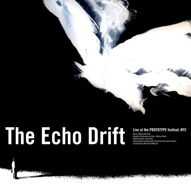 The Echo Drift  ICE, Blythe Gaissert-Levitt, John Kelly