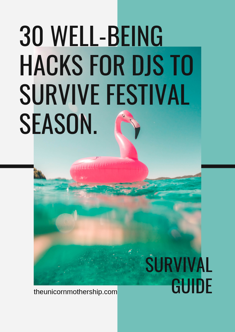 - Here's a list of 30 well-being hacks and best practices that have worked wonders while traveling and working at festivals for many to come out of the festival summer (relatively) daze-free.