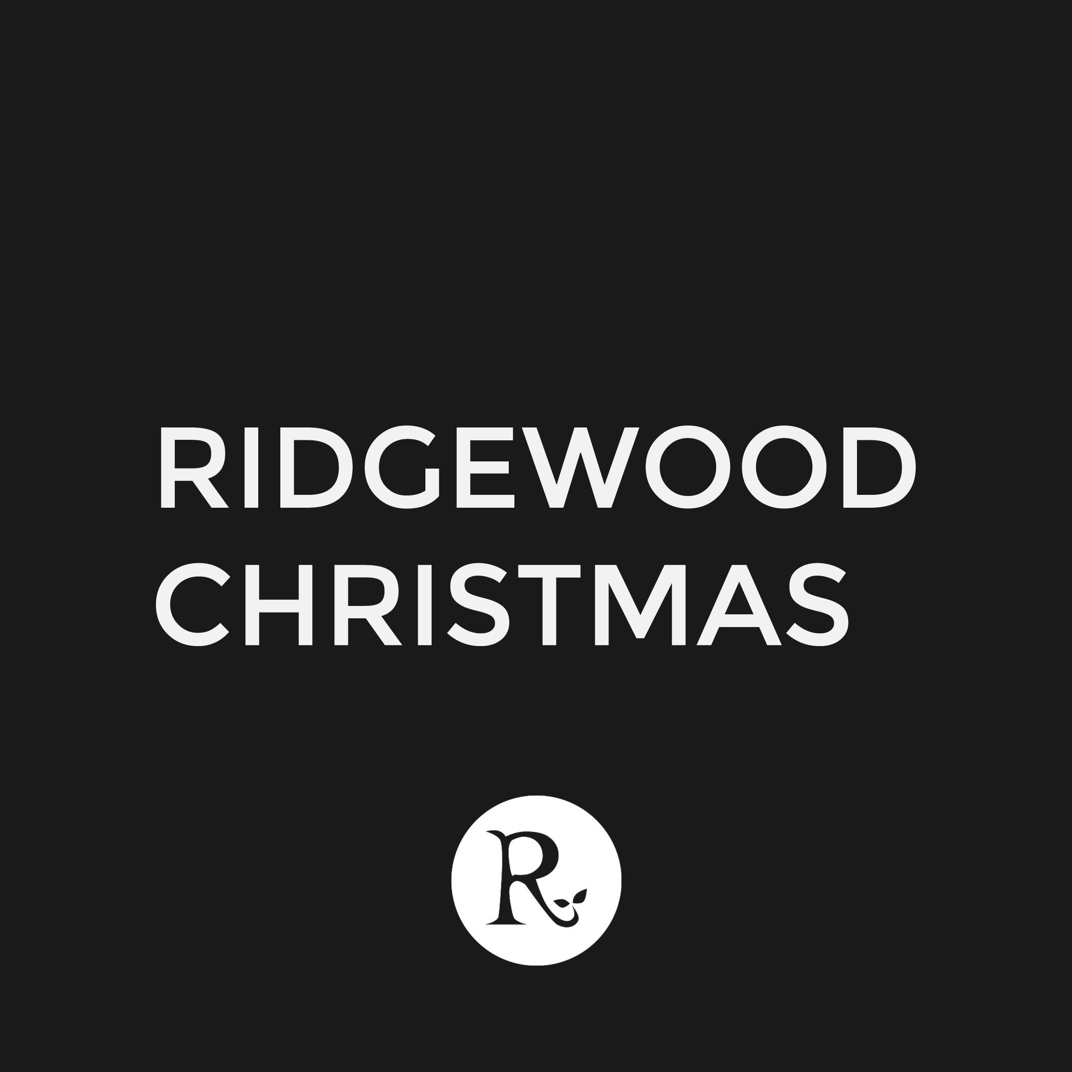 RIDGEWOOD CHIRSTMAS.png