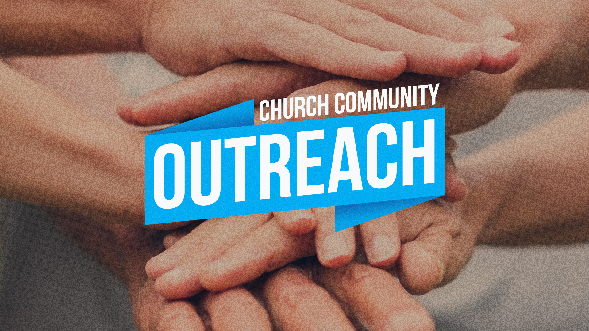 Community Outreach Hands Together-Title.jpg