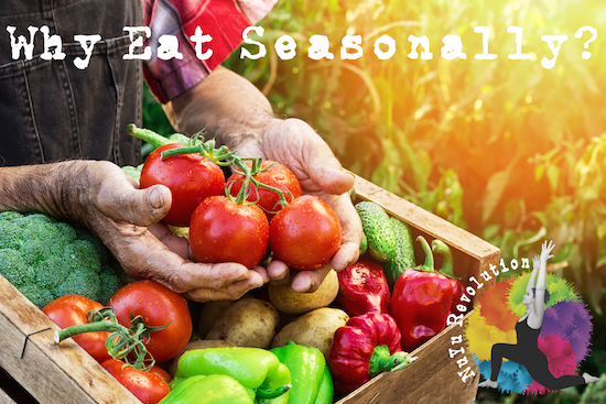 Why Eat Seasonally?.jpg