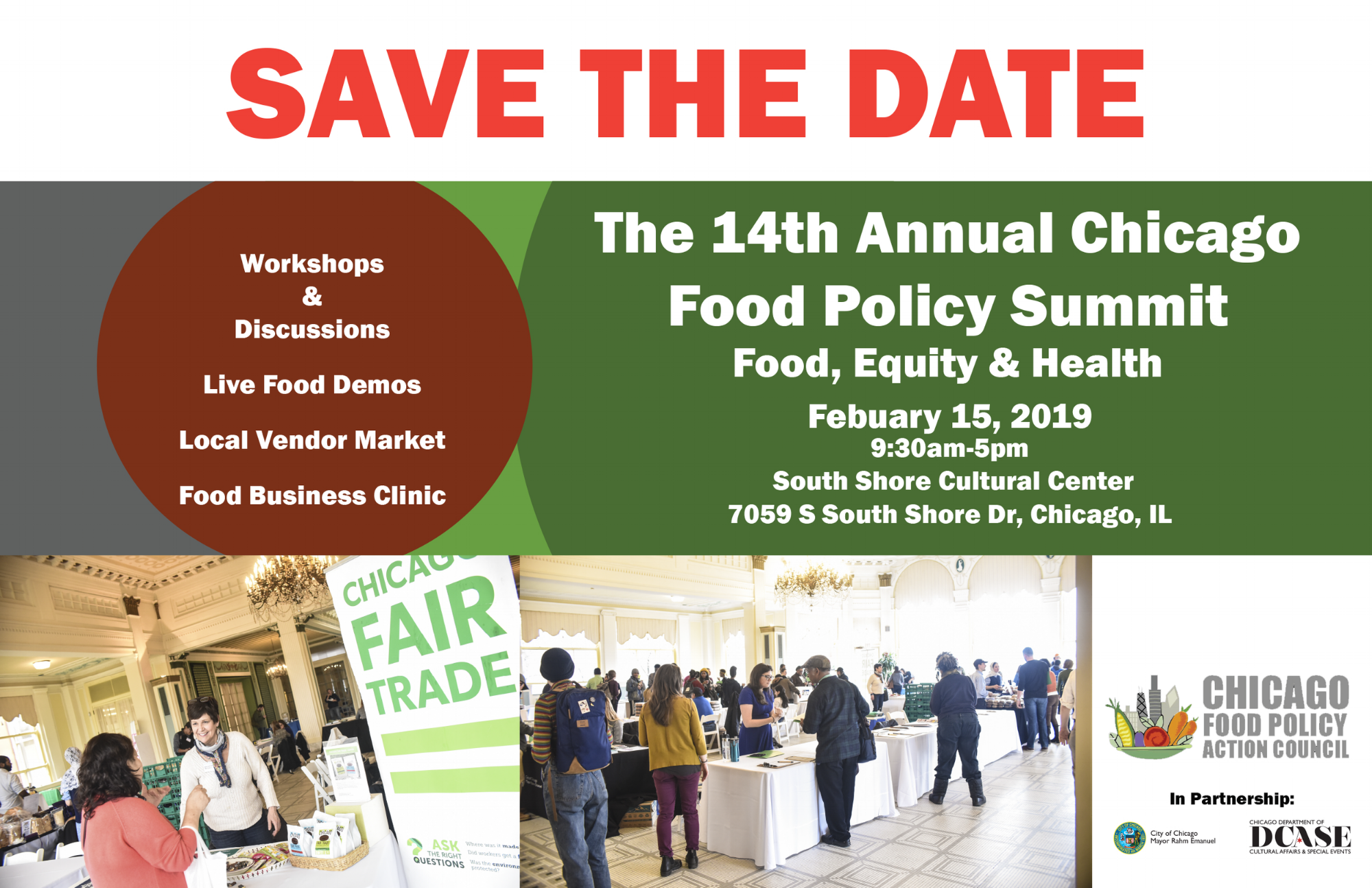 The 14th Annual Chicago Food Policy Summit will be on February 15, 2019 at the South Shore Cultural Center.