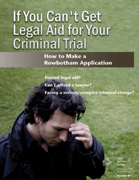 If You Can't Get a Lawyer for Your Criminal Trial
