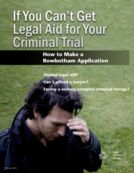 If You Can't Get Legal Aid for Your Criminal Trial