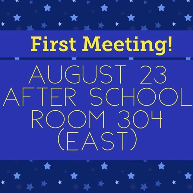 For returning members AND anyone interested, come to our first meeting on August 23rd in room 304. The meeting will start at 2:30 and end at 3!