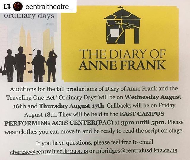 #Repost @centraltheatre_ (@get_repost) ・・・ Auditions for Ordinary Days and The Diary of Anne Frank are TODAY! (And TOMORROW!) Come out and audition!!! 3-5pm in the PAC