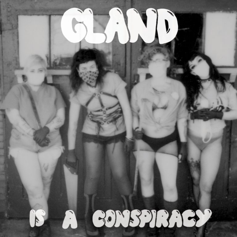 GLAND - IS A CONSPIRACY