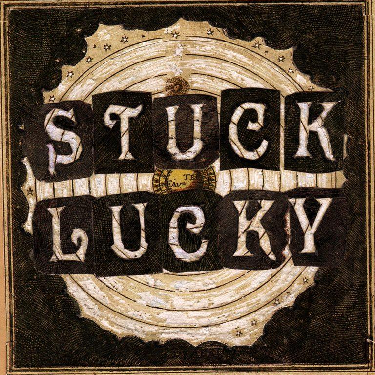 STUCK LUCKY - S/T