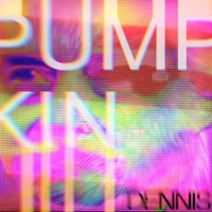 PUMPKIN - DENNIS